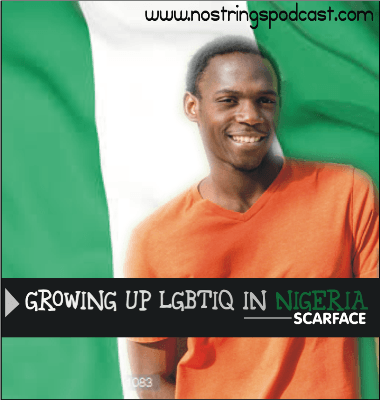 "Promo for the latest No Strings podcast, ""Growing Up LGBTIQ in Nigeria."""