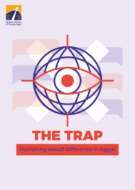 """In their report """"The Trap: Punishing Sexual Difference in Egypt,"""" activists call for an immediate end to the entrapment and persecution of gay and trans individuals and those perceived as such. (Click image to read the report.)"""